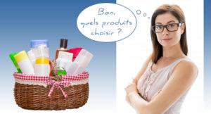 Quels produits choisir ?